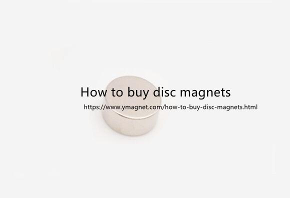 how to buy disc magnets - How to buy disc magnets